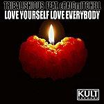 Tribalishious Love Yourself - Love Everybody (5-Track Maxi-Single)