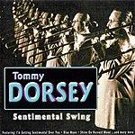 Tommy Dorsey Sentimental Swing