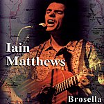 Iain Matthews Brosella