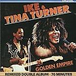 Ike & Tina Turner Golden Empire