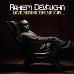 Raheem DeVaughn Love Behind The Melody (Bonus Tracks)