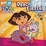 Dora The Explorer Dora The Explorer: Dance Fiesta!