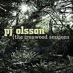 P.J. Olsson The Ironwood Sessions