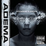 Adema Insomniac's Dream (7-Track Maxi-Single)