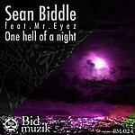 Sean Biddle One Hell Of A Night (5-Track Maxi-Single)(Featuring Mr. Eyez)