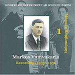 Markos Vamvakaris Singers Of Greek Popular Song In 78 rpm, Vol.1, 1933-1936