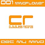 Mindflower Get My Mind (2-Track Single)