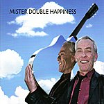 Mick Overman Mister Double Happiness