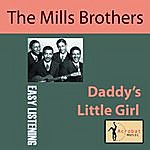 The Mills Brothers Daddy's Little Girl