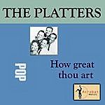 The Platters How Great Thou Art