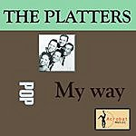 The Platters My Way