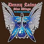 Denny Laine Blue Wings - The Ultimate Collection
