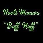 Roots Manuva Buff Nuff (2-Track Single)