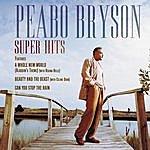 Peabo Bryson Super Hits