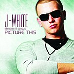 J. White Picture This (Single)