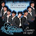 Alacranes Musical A Cambio De Que