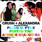 The Crush Crush + Alexandra Ungureanu
