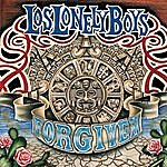Los Lonely Boys Forgiven