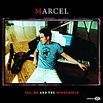 Marcel You, Me & The Windshield (International Version)