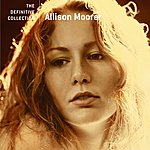 Allison Moorer The Definitive Collection