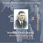 Markos Vamvakaris Singers Of Greek Popular Song In 78 Rpm, Vol.2, Recordings 1936-1938