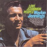 Waylon Jennings Love Of The Common People