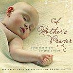 Sandi Patty A Mother's Prayer (Remastered Version)