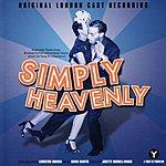 Original London Cast Simply Heavenly