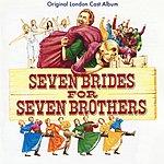 Original London Cast Seven Brides For Seven Brothers
