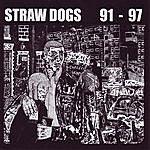 Straw Dogs Straw Dogs '91-'97