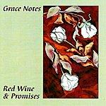 Grace Notes Quartet Red Wine & Promises