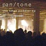Pan/Tone The Smut Peddler