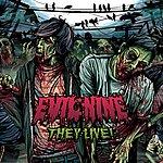 Evil Nine They Live! (5-Track Remix Maxi-Single)