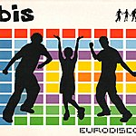 Bis Eurodisco (3-Track Maxi-Single)
