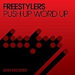 Freestylers Push Up Word Up (6-Track Maxi-Single)