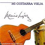 Mario Lopez Mi Guitarra Vieja