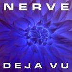 Nerve Déjà Vu EP