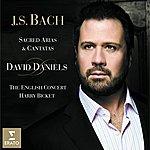David Daniels Bach: Sacred Arias & Cantatas