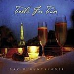 David Huntsinger Table For Two