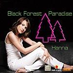 Hanna Black Forest Paradise (Single)