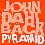 John Dahlbäck Pyramid (2-Track Single)