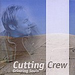 Cutting Crew Grinning Souls