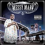 Messy Marv What You Know Bout Me? (Collectors Edition)