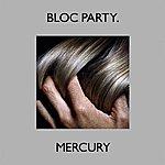 Bloc Party Mercury (Single)