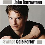 John Barrowman John Barrowman Swings Cole Porter
