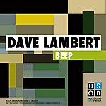 Dave Lambert Beep (6 Track Maxi-Single)