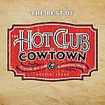 Hot Club Of Cowtown The Best Of: The Hot Club Of Cowtown