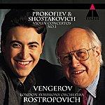 Maxim Vengerov Prokofiev: Violin Concerto, No.1/Shostakovich: Violin Concerto, No.1
