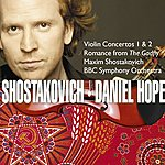 Daniel Hope Shostakovich: Violin Concerto No.1