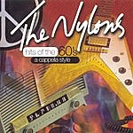 Nylons Hits Of The 60's